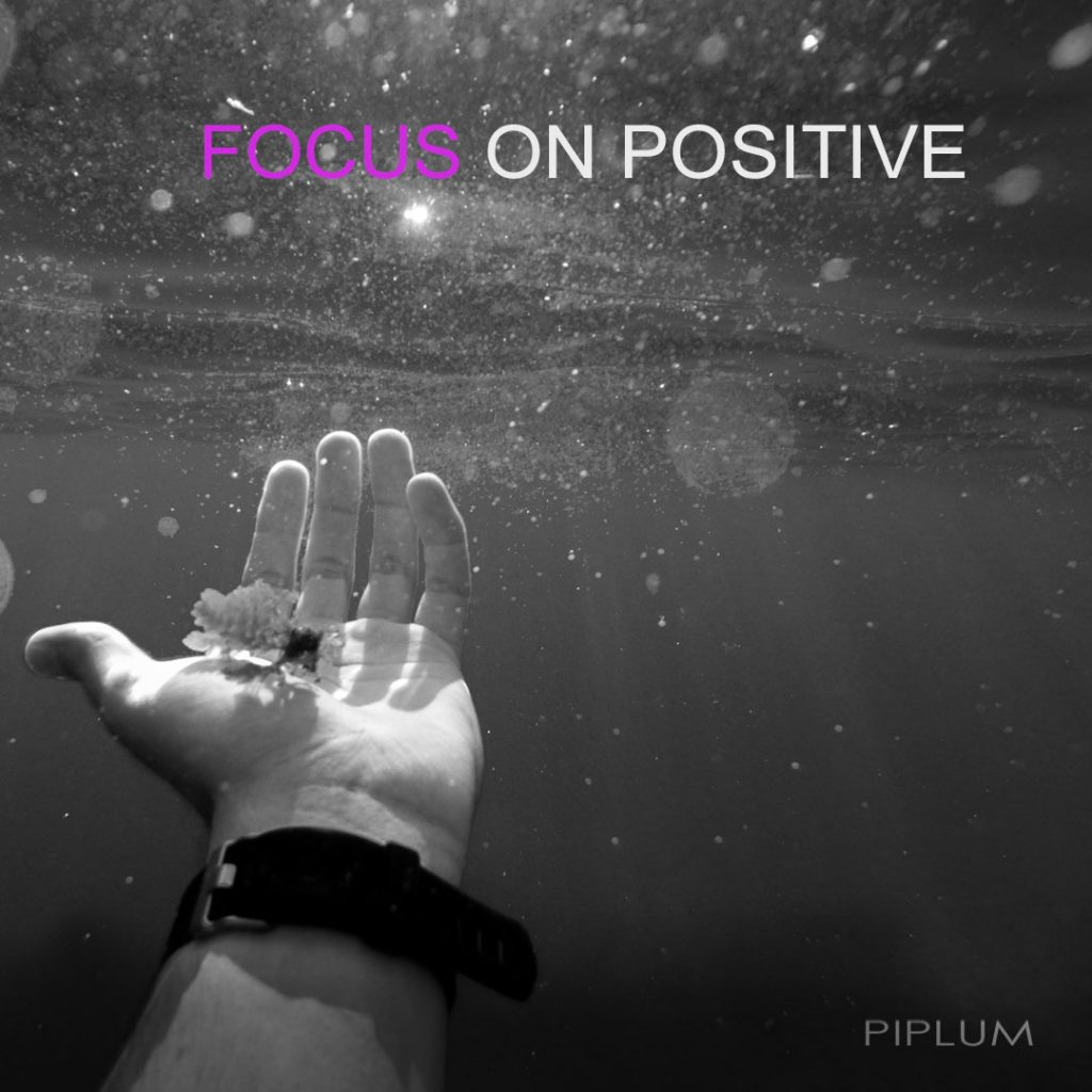 Focus-on-positive-quote