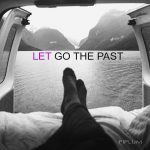 Let-go-the-past-quote