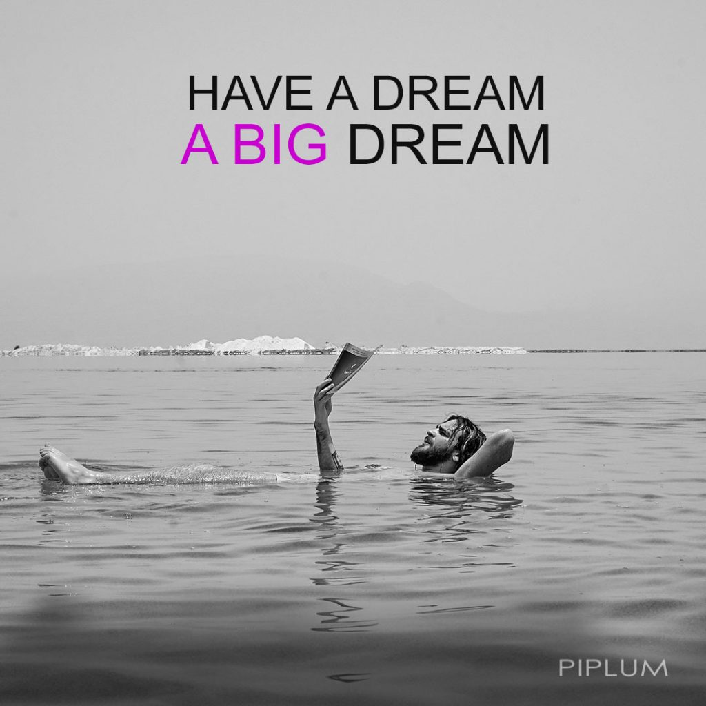 have-a-big-dream-quote