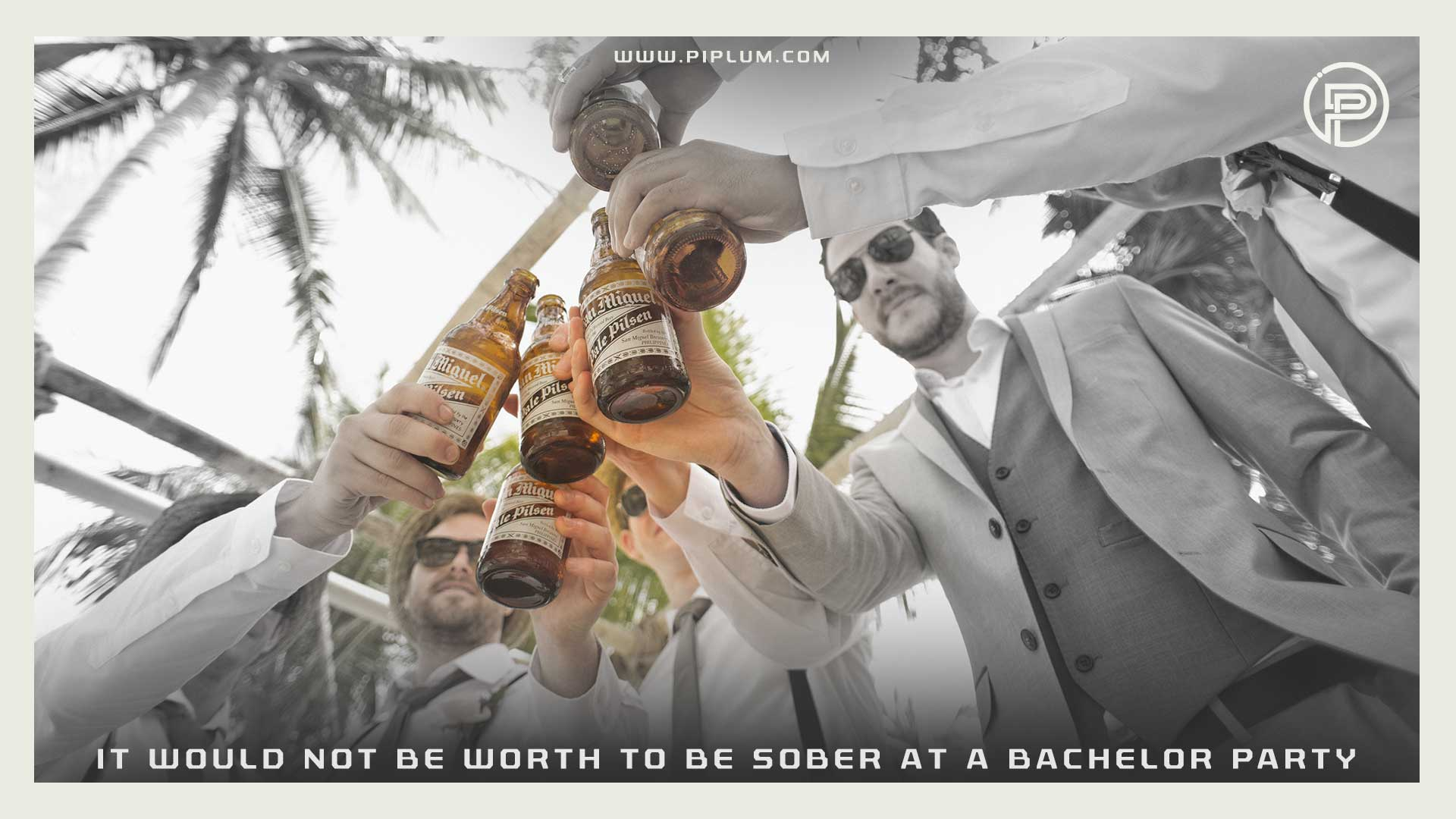 It-would-not-be-worth-being-sober-at-a-bachelor-party-Funny-stag-party-quote