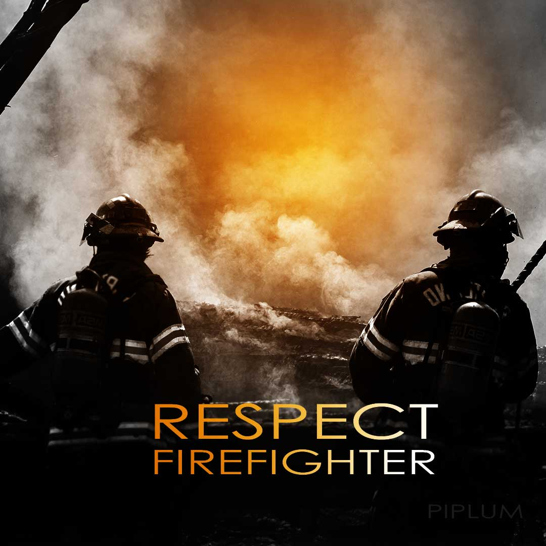 Respect-firefighter-quote-fire-inspirational