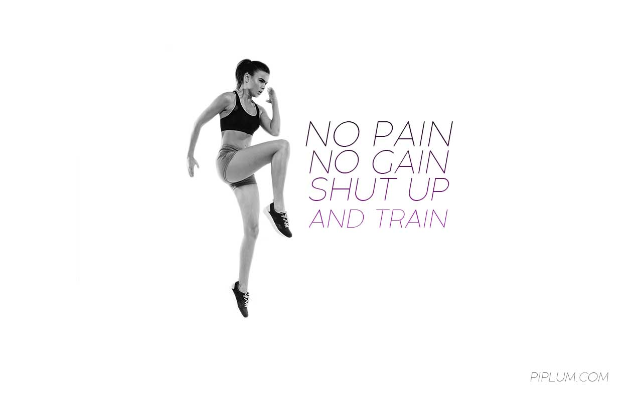 workout-quote-No-pain.-No-gain.-Shut-up-and-train