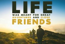 Life-was-meant-for-great-adventures-and-close-friends-quote