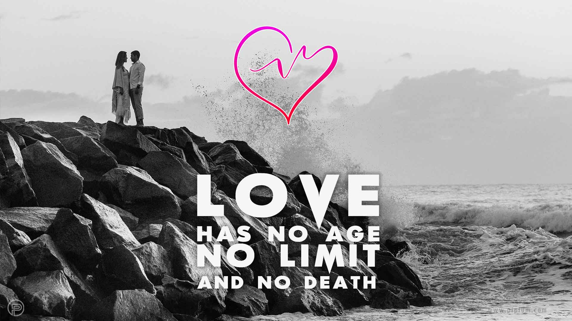 Love-Has-No-AgeNo-Limit-No-Death-life-quote