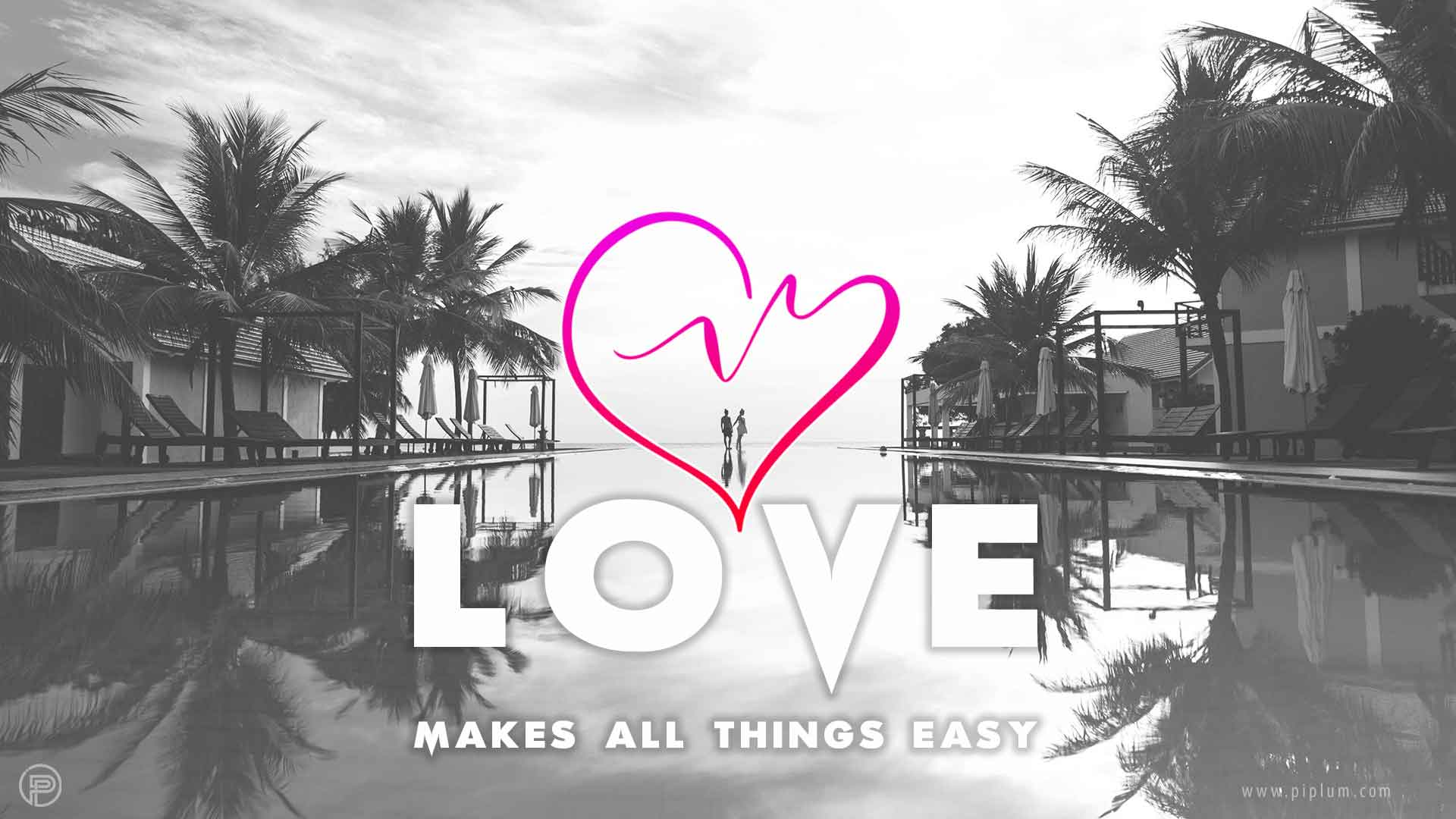 Love-makes-all-things-easy-couple-pool-palms-motivational-quote
